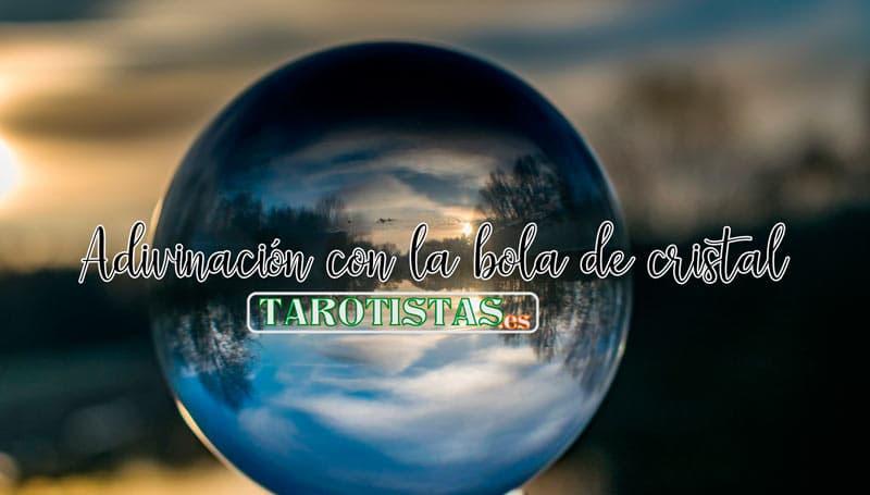 Adivinacion con la bola de cristal